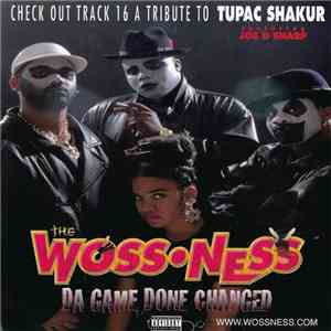 The Woss Ness - Da Game Done Changed download