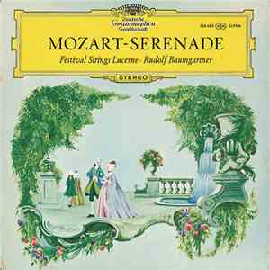 Wolfgang Amadeus Mozart Performed By Festival Strings Lucerne, Rudolf Baumgartner - Serenade download free